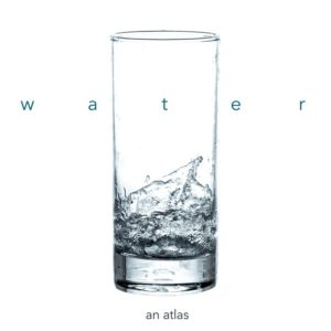 Water Atlas – Guerrilla Cartography