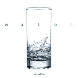 Water Atlas – Guerrilla Cartography